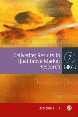 Delivering Results in Qualitative Market Research (Paperback)