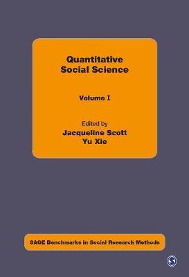 Quantitative Social Science - Sage Benchmarks in Social Research Methods (Hardback)