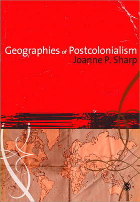 Geographies of Postcolonialism (Paperback)