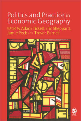Politics and Practice in Economic Geography (Paperback)