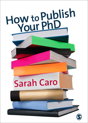 How to Publish Your PhD (Paperback)