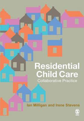 Residential Child Care: Collaborative Practice (Paperback)