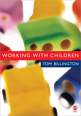 Working with Children: Assessment, Representation and Intervention (Paperback)