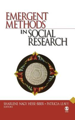 Emergent Methods in Social Research (Hardback)