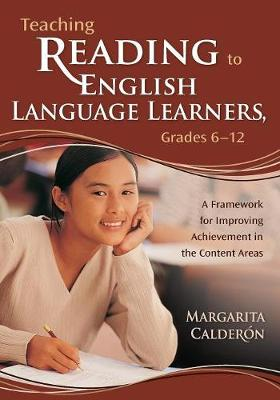 Teaching Reading to English Language Learners, Grades 6-12: A Framework for Improving Achievement in the Content Areas (Paperback)