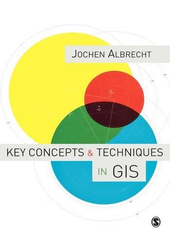 Key Concepts and Techniques in GIS (Hardback)