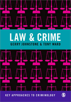 Law and Crime - Key Approaches to Criminology (Paperback)