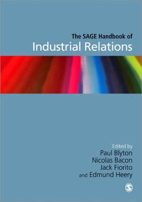 The SAGE Handbook of Industrial Relations (Hardback)