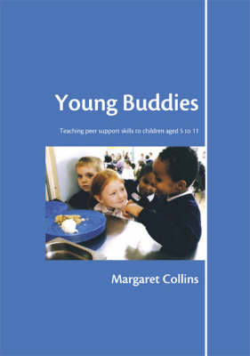 Young Buddies: Teaching Peer Support Skills to Children Aged 6 to 11 - Lucky Duck Books (Paperback)