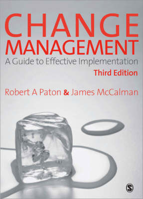 Change Management: A Guide to Effective Implementation (Paperback)