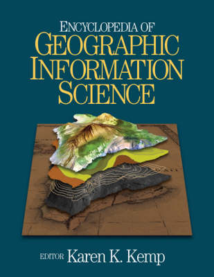 Encyclopedia of Geographic Information Science (Hardback)