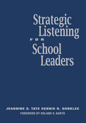 Strategic Listening for School Leaders (Hardback)