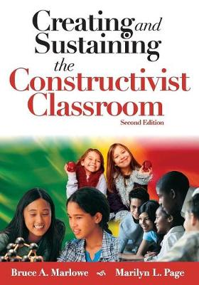 Creating and Sustaining the Constructivist Classroom (Paperback)