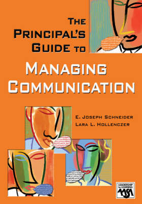 The Principal's Guide to Managing Communication - Leadership for Learning Series (Paperback)