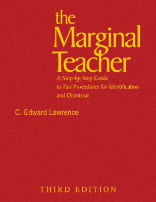 The Marginal Teacher: A Step-by-Step Guide to Fair Procedures for Identification and Dismissal (Hardback)