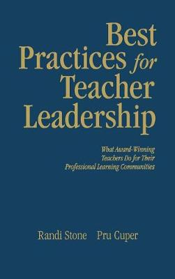 Best Practices for Teacher Leadership: What Award-Winning Teachers Do for Their Professional Learning Communities (Hardback)