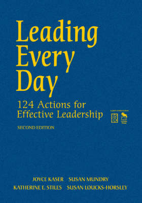 Leading Every Day: 124 Actions for Effective Leadership (Hardback)