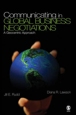 Communicating in Global Business Negotiations: A Geocentric Approach (Paperback)