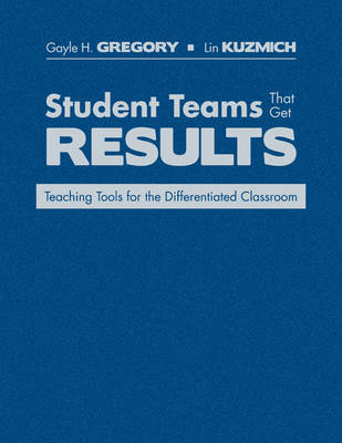 Student Teams That Get Results: Teaching Tools for the Differentiated Classroom (Hardback)