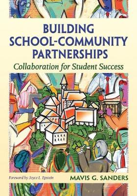 Building School-Community Partnerships: Collaboration for Student Success (Paperback)