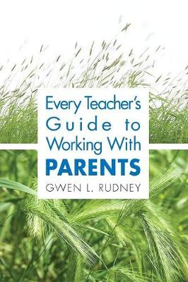 Every Teacher's Guide to Working With Parents (Paperback)