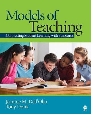 Models of Teaching: Connecting Student Learning With Standards (Paperback)