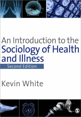 An Introduction to the Sociology of Health & Illness (Paperback)
