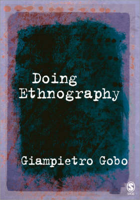 Doing Ethnography - Introducing Qualitative Methods Series (Paperback)