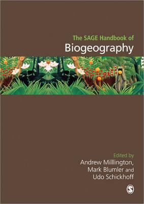 The SAGE Handbook of Biogeography (Hardback)