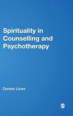 Spirituality in Counselling and Psychotherapy (Hardback)