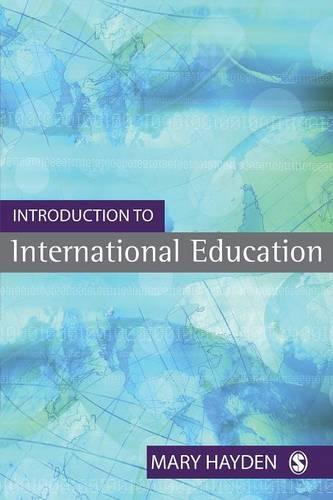 Introduction to International Education: International Schools and their Communities (Paperback)