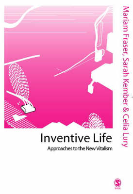 Inventive Life: Approaches to the New Vitalism - Published in association with Theory, Culture & Society (Hardback)
