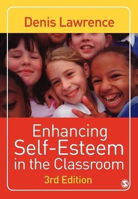 Enhancing Self-esteem in the Classroom (Paperback)