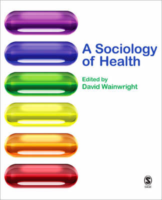 A Sociology of Health (Paperback)