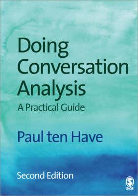 Doing Conversation Analysis - Introducing Qualitative Methods Series (Paperback)