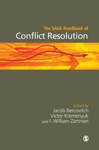 The SAGE Handbook of Conflict Resolution (Hardback)