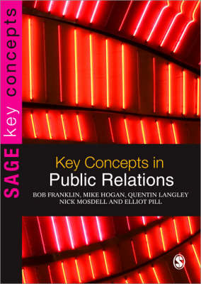 Key Concepts in Public Relations - Sage Key Concepts Series (Paperback)