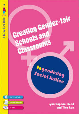 Creating Gender-Fair Schools & Classrooms: Engendering Social Justice (For 5 to 13 year olds) - Lucky Duck Books (Paperback)