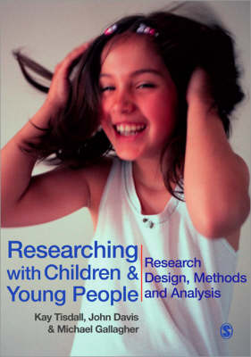 Researching with Children and Young People: Research Design, Methods and Analysis (Paperback)