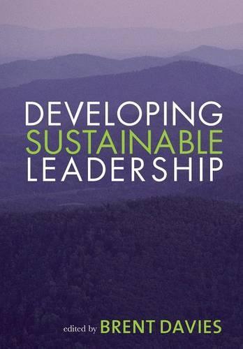 Developing Sustainable Leadership (Paperback)