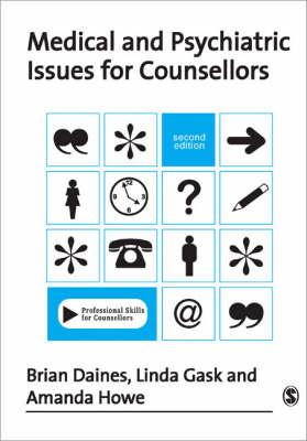 Medical and Psychiatric Issues for Counsellors - Professional Skills for Counsellors Series (Paperback)