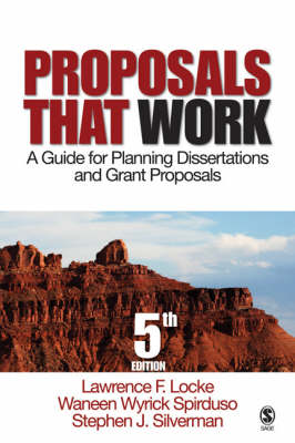 Proposals That Work: A Guide for Planning Dissertations and Grant Proposals (Hardback)