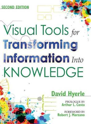 Visual Tools for Transforming Information Into Knowledge (Hardback)