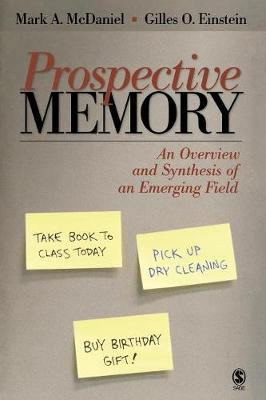 Prospective Memory: An Overview and Synthesis of an Emerging Field (Paperback)