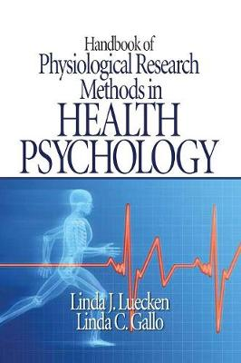 Handbook of Physiological Research Methods in Health Psychology (Hardback)