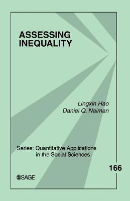 Assessing Inequality - Quantitative Applications in the Social Sciences (Paperback)