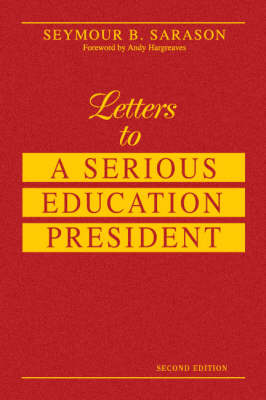 Letters to a Serious Education President (Hardback)