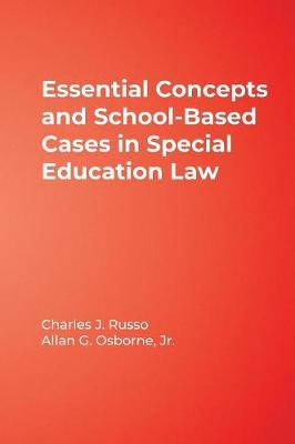 Essential Concepts and School-Based Cases in Special Education Law (Hardback)