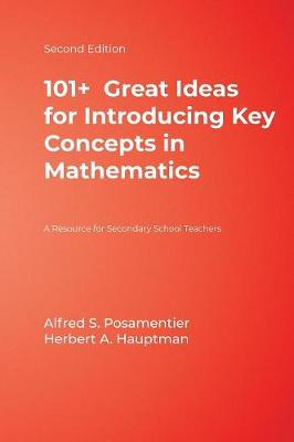 101+ Great Ideas for Introducing Key Concepts in Mathematics: A Resource for Secondary School Teachers (Hardback)
