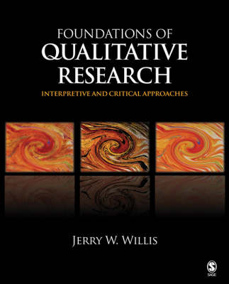 Foundations of Qualitative Research: Interpretive and Critical Approaches (Paperback)